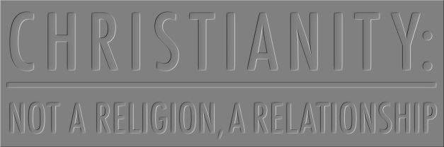 Christianity-_Not_a_Religion,_A_Relationship_sticker